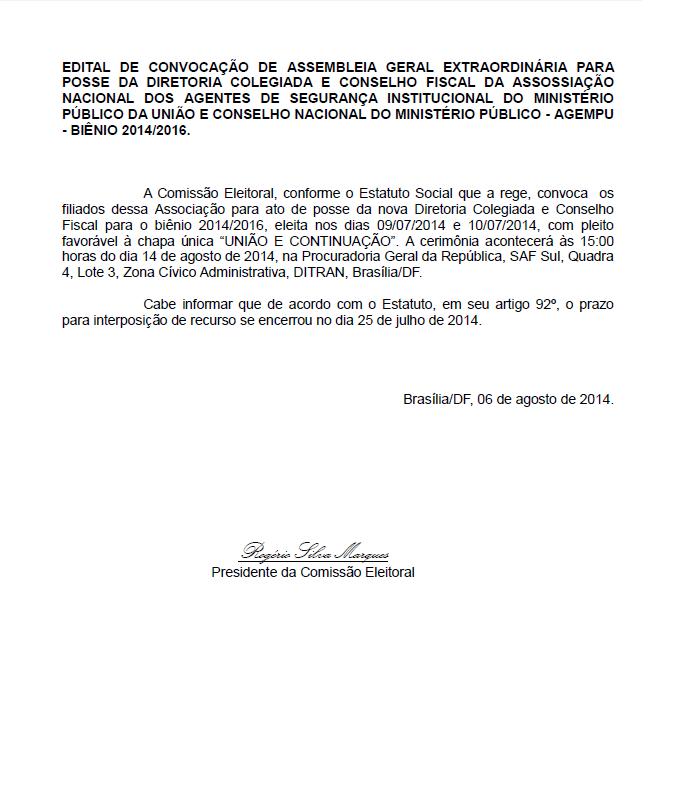 EDITAL DE CONVOCAÇÃO DE ASSEMBLEIA GERAL EXTRAORDINÁRIA PARA POSSE DA DIRETORIA COLEGIADA E CONSELHO FISCAL DA AGEMPU - BIÊN